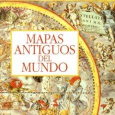 Libros: MAPAS ANTIGUOS DEL MUNDO - BENAVIDES, ROSA. Lote 95661330