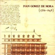 Libros: JUAN GÓMEZ DE MORA (1586-1648) - TOVAR MARTÍN, VIRGINIA. Lote 95661354