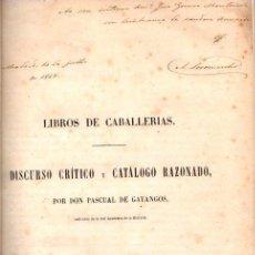 Libros: LIBROS DE CABALLERIAS. DISCURSO CRÍTICO Y CATÁLOGO RAZONADO - GAYANGOS, PASCUAL DE. Lote 95661366