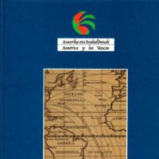 Libros: PRESENCIA VASCA EN AMÉRICA - EUSKAL PRESENTZIA AMERIKETAN - PÉREZ DE ARENAZA MÚGICA, JOSÉ MARÍA / LA. Lote 95661430