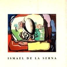 Libros: ISMAEL DE LA SERNA - NO CONSTA AUTOR. Lote 95661446