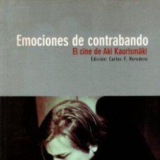 Libros: EMOCIONES DE CONTRABANDO. EL CINE DE AKI KAURISMÄKI - NO CONSTA AUTOR. Lote 95661458