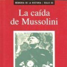 Libros: LA CAÍDA DE MUSSOLINI – JUAN ARIAS. Lote 95716911