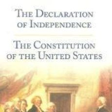 Libros: THE DECLARATION OF INDEPENDENCE. THE CONSTITUTION OF THE UNITED STATES – VV.AA. Lote 95716987