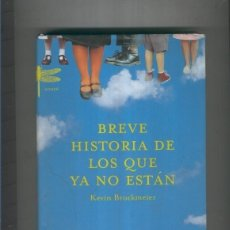Libros: BREVE HISTORIA DE LOS QUE YA NO ESTAN. Lote 95717091