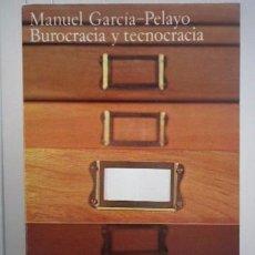 Libros: MANUEL GARCÍA-PELAYO-BUROCRACIA Y TECNOCRACIA-ALIANZA EDITORIAL. Lote 95788642