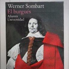 Libros: WERNER SOMBART-EL BURGUÉS-ALIANZA EDITORIAL. Lote 95788626