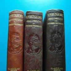 Libros: OBRAS COMPLETAS 3 TOMOS. BENITO PEREZ GALDOS. FEDERICO CARLOS SAINZ. M. AGUILAR EDITOR. 1941 A 1945. Lote 95885191