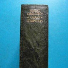 Libros: OBRAS COMPLETAS DE FEDERICO GARCIA LORCA. EDITORIAL AGUILAR. 16ª EDICION 1971. Lote 95885719