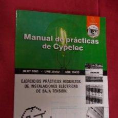 Libros: MANUAL DE PRACTICAS DE CYPELEC. CARLOS VILLALBA. SERGIO VALERO. INCLUYE CD. CLUB UNIVERSITARIO.. Lote 96036851
