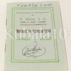 Libros: MUTUALIDAD DE SUBAGENTES DE EL OCASO. MONTEPIO DE PREVISION SOCIAL MEMORIA Y BALANCE · 1981. Lote 96568951