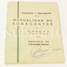 Libros: ESTATUTO Y REGLAMENTO ·· MUTUALIDAD DE SUBAGENTES DE EL OCASO ··. Lote 96569015