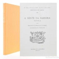 Libros: A XENTE DA BARREIRA - CARBALLO CALERO, RICARDO. Lote 96768314