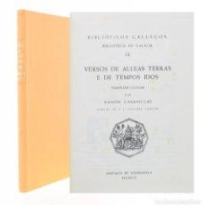 Libros: VERSOS DE ALLEAS TERRAS E DE TEMPOS IDOS. PARÁFRASIS GALEGAS - CABANILLAS, RAMÓN. Lote 96768322