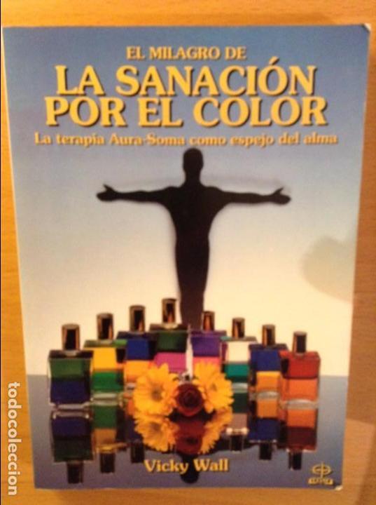El Milagro De La Sanacion Por El Color Vicky Kaufen Nicht