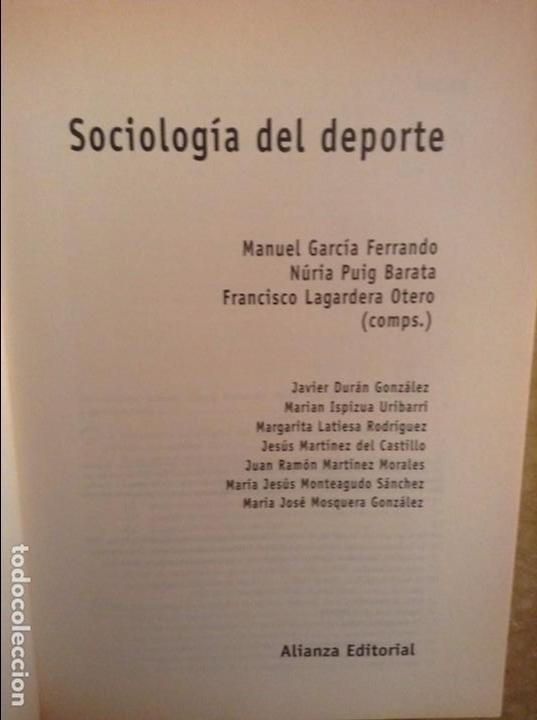 Libros: SOCIOLOGIA DEL DEPORTE - MANUEL GARCIA FERRANDO Y OTROS AUTORES - ALIANZA EDITORIAL - Foto 3 - 164976708