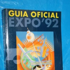 Libros: EXPO 92,SEVILLA, GUIA OFICIAL. Lote 97201067