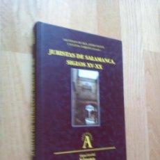 Libros: JURISTAS DE SALAMANCA, SIGLOS XV-XX / SALUSTIANO DE DIOS, JAVIER INFANTE Y EUGENIA TORIJANO (COORDS). Lote 97201971