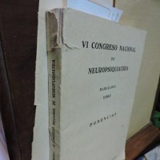 Libros: VI CONGRESO NACIONAL DE NEURO-PSIQUIATRIA. ED. ARCHIVOS DE NEUROBIOLOGIA. BARCELONA 1960. . Lote 97262079