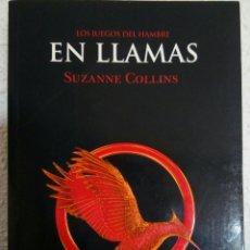 Libros: LIBRO -EN LLAMAS- DE SUZANNE COLLINS. Lote 97311555