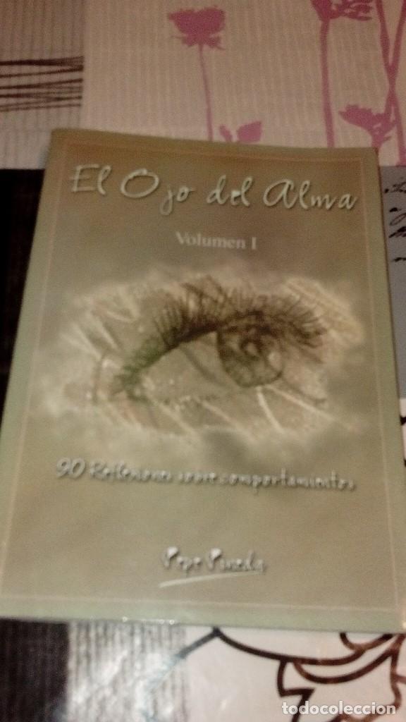 CAJ-BK380 LIBRO EL OJO DEL ALMA VOLUMEN I PEPE PINEDA (Libros sin clasificar)