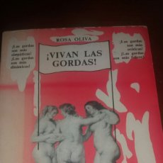 Libros: LIBRO VIVAN LAS GORDAS AUTORA: ROSA OLIVA.. Lote 97491695
