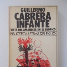 Vista Del Amanecer En El Trópico - Guillermo Cabrera Infante