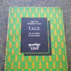 Libros: TEST DE ANALISIS DE LECTOESCRITURA -- JOSEP TORO Y MONTSERRAT CERVERA -- VISOR LIBROS 1984 --. Lote 97774155