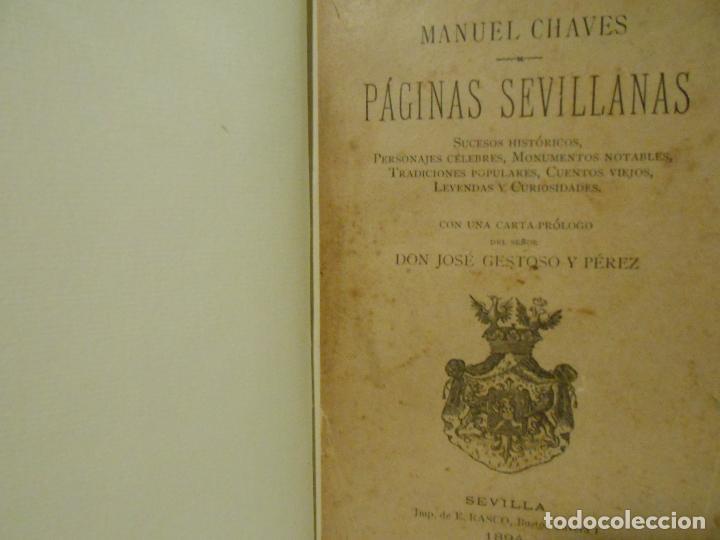 PÁGINAS SEVILLANAS. SUCESOS HISTÓRICOS, PERSONAJES CÉLEBRES, MONUMENTOS NOTABLES, TRADICIONES POPULA (Libros sin clasificar)