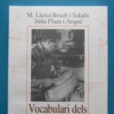 Libros: VOCABULARI DELS BASTERS. Mª LLUÏSA BRUCH I SALADA. JULIA PLAZA I ARQUE. CARRUTXA. REUS 1988. Lote 98243715