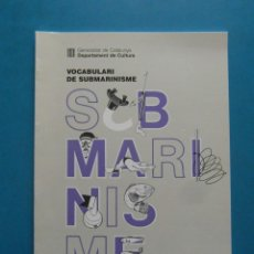 Libros: VOCABULARI DE SUBMARINISME. Lote 98244007