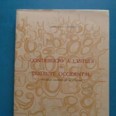 Libros: CONTRIBUCIO A L'ESTUDI DEL DIALECTE OCCIDENTAL. JOAN MARTI I CASTELL. DIPUTACIO DE TARRAGONA. 1970. Lote 98244327