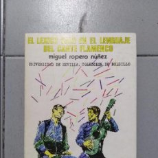 Libros: EL LEXICO CALO EN EL LENGUAJE DEL CANTE FLAMENCO . Lote 98244639
