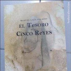 Libros: EL TESORO DE LOS CINCO REYES MANUEL LASA PALACIOS . Lote 98244799
