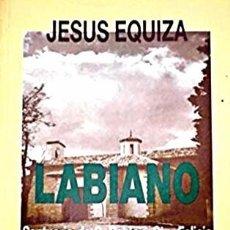 Libros: LABIANO. SANTUARIO DE SAN PABLO Y SANTA FELICIA. HISTORIA Y ACTUALIDAD (DE JESÚS EQUIZA). Lote 98248295