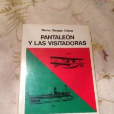 Libros: ANTIGUO LIBRO PANTALEÓN Y LAS VISITADORAS ESCRITO POR MARIO VARGAS LLOSA AÑO 1973 . Lote 98384215