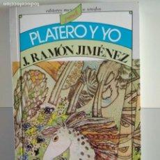 Libros: PLATERO Y YO. JUAN RAMÓN JIMÉNEZ EDITORES MEXICANOS UNIDOS 1985. Lote 98478235