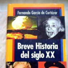 Libros: BREVE HISTORIA DEL SIGLO XX. Lote 98521543