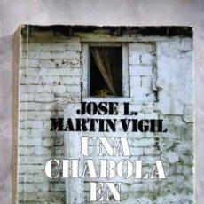 Libros: UNA CHABOLA EN BILBAO. Lote 98521568