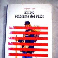 Libros: EL ROJO EMBLEMA DEL VALOR. Lote 98521592