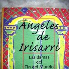 Libros: LAS DAMAS DEL FIN DEL MUNDO. Lote 98521599