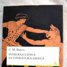 Libros: INTRODUCCIÓN A LA LITERATURA GRIEGA. Lote 98521611