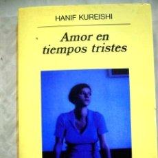 Libros: AMOR EN TIEMPOS TRISTES. Lote 98521630