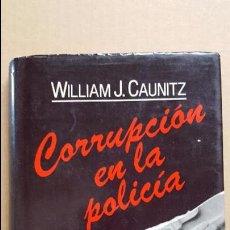 Libros: TAPAS DURAS.- CORRUPCION EN LA POLICIA.- WILLIAM J. CAUNITZ.- CIRCULO DE LECTORES.- 1986. Lote 98575391