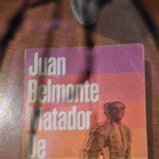 Libros: JUAN BELMONTE MATADOR DE TOROS,MANUEL CHAVES NOGALES,ALIANZA EDITORIAL . Lote 98590323