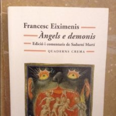 Libros: ANGELS E DEMONIS - FRANCESC EIXIMENIS - EDICIO I COMENTARIS DE SADURNI MARTI. Lote 98630111