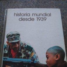 Libros: BIBLIOTECA SALVAT DE GRANDES TEMAS -- Nº 2 -- HISTORIA MUNDIAL DESDE 1939 -- SALVAT 1973 --. Lote 98647883