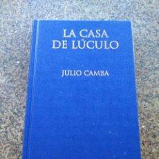 Libros: LA CASA DE LUCULO -- JULIO CAMBA -- BIBLIOTECA GALLEGA - LA VOZ DE GALICIA 2004 --. Lote 98648031
