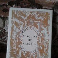 Libros: PESQUISA DE CABITOS (1990). ESTUDIO, TRADUCCIÓN Y NOTAS DE EDUARDO AZNAR (CANARIAS).. Lote 98711327