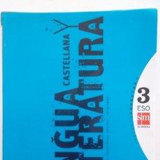 Libros: LENGUA CASTELLANA Y LITERATURA, 3 ESO. SM SECUNDARIA: PROYECTO CONECTA 2.0. Lote 98746651